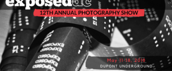 The 2018 Exposed DC Photography Show Opens May 11